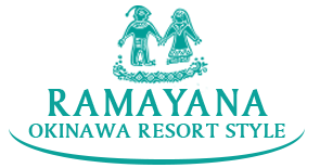 RAMAYANA co.,LTD OKINAWA RESORT STYLE